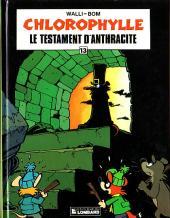 Chlorophylle (Série verte) -13- Le testament d'Anthracite