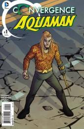 Convergence Aquaman (2015) -1- Fish Bowl