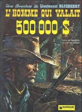 Blueberry -14a78- L'homme qui valait 500 000$