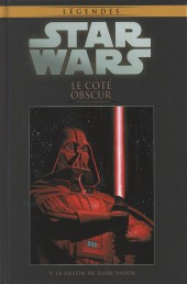 Star Wars - Légendes - La Collection (Hachette) -2V- Le Côté Obscur - V. Le destin de Dark Vador