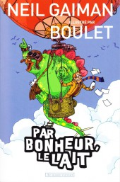 (AUT) Boulet - Par bonheur, le lait