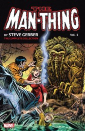Man-Thing by Steve Gerber: The Complete Collection (2015) -INT01- The Complete Collection volume 1