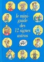 Le mini-guide -13- Le mini-guide des 12 signes astros