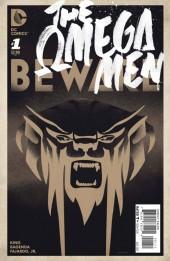 The omega Men (2015) -1- Beware