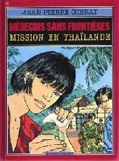 Médecins sans frontières -2- Mission en thaïlande
