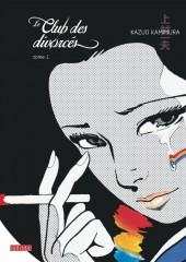 Le club des divorcés -1- Tome 1