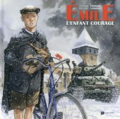 Émile l'enfant courage