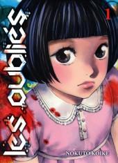 Les oubliés (Koike) -1- Tome 1