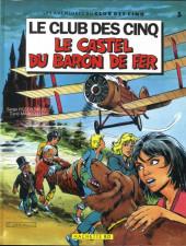 Le club des cinq (Rosenzweig/Dufossé/Marcello) -5- Le castel du Baron de fer