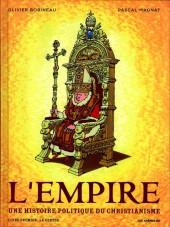 L'empire : une histoire politique du christianisme -1- La Genèse