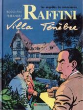 Les enquêtes du commissaire Raffini -3a- Villa ténèbre