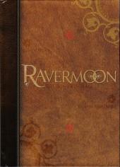 Ravermoon -INT- Edition Intégrale