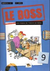 Le boss -9- Les fonds de tiroir du boss