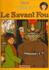 Adèle Blanc-Sec (Les Aventures Extraordinaires d') -3b99- Le savant fou