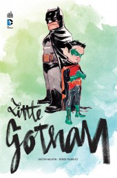 Batman : Little Gotham - Little Gotham
