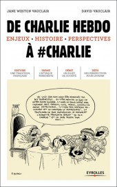 Charlie Hebdo - De Charlie Hebdo à #Charlie