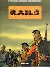 Rails -2- La garde blanche