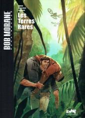 Bob Morane - Renaissance -1TT- Les terres rares
