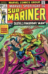 Marvel Spotlight Vol 1 (1971) -27- Death is the Symbionic Man!