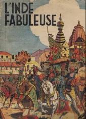 L'inde fabuleuse - L'Inde fabuleuse