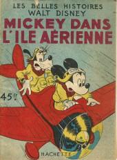 Les belles histoires Walt Disney (1re Série) -12- Mickey dans l'ile aérienne