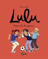 Lulu (Morel) -4- Trop nuls, les garçons...