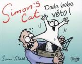 Simon's Cat -10- Dodo, Bobo, Veto !