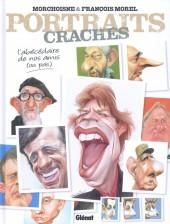 (AUT) Morchoisne - Portraits crachés - L'abécédaire de nos amis (ou pas)