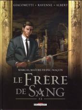 Marcas, maître franc-maçon -4- Le frère de sang (2/3)