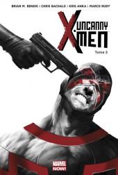 Uncanny X-Men -3- Le Bon, la Brute et l'Inhumain