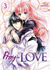 Pray for Love -3- Tome 3