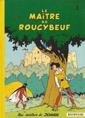 Johan et Pirlouit -2d76- Le maitre de Roucybeuf