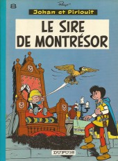 Johan et Pirlouit -8c80- Le sire de Montrésor