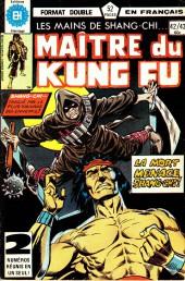 Les mains de Shang-Chi, maître du Kung-Fu (Éditions Héritage) -4243- La mort menace Shang-Chi