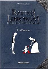 Rattus Librorum -2- Les Princes