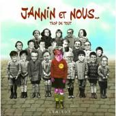 (AUT) Jannin  - Jannin et nous... trop de tout