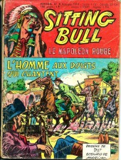 Sitting Bull, le Napoléon rouge -9- L'homme aux doigts qui chantent