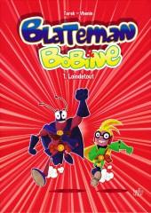 Blateman & Bobine -1- Loindetout