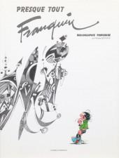 (AUT) Franquin -8TT- Presque tout Franquin