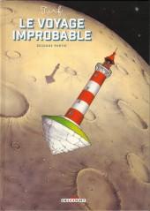 Le voyage improbable -2- Seconde partie