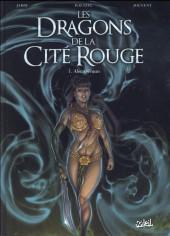 Les dragons de la Cité Rouge -1- Alec Deeran