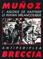 L'agonie de Haffner, le rufian mélancolique - Antiperiplea