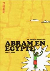 Le meilleur de la Bible -4- Abram en Egypte