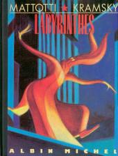 Labyrinthes (Mattotti) - Labyrinthes