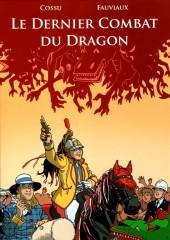 Le dernier Combat du Dragon - Le Dernier Combat du Dragon