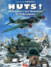 La bataille des Ardennes - Nuts! -1b1998- L'offensive