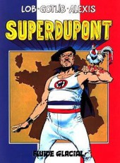 SuperDupont - Tome 1a1992