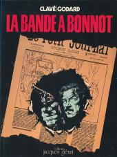 Bande à Bonnot (La) (Godard/Clavé)