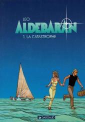 Aldébaran -1a1997- La catastrophe