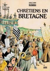 Les grandes heures des églises -9- Chrétiens en Bretagne